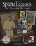 Collecting Sports Legends, The Ultimate Hobby Guide, h/c, Joe Orlando