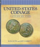 United States Coinage, A Study by Type- Guth/Garrett