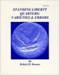 Standing Liberty Quarters: Varieties & Errors Robert Knauss