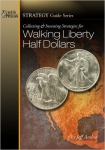 Walking Liberty Half Dollars, Collecting & Investing Strategies, Jeff Ambio
