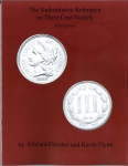 Three Cent Nickels The Authoritative Reference Fletcher/Flynn Spiral