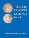 Liberty Head Nickels Treasure Hunting Flynn/Van Note