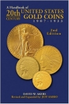 Handbook Of 20th Century U.S. Gold Coins, 1907-1933, s/c 2nd Edition, David Akers/Ambio
