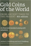 Gold Coins Of The World 8th Edition  Friedberg 2009