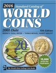 STANDARD CATALOG WORLD COINS \n2001-DATE 10th ED.  May 2015 NOT CURRENT ED.