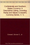 Confederate & Southern States Currency 4th Edition-Criswell