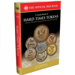 A Guide Book of Hard Times Tokens Official Red Book 1St Edition