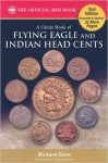 Indian & Flying Eagle Cents, Official Red Book Series Price Guide, - Snow 2nd Edition