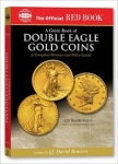 Double Eagle $20 Gold Official Red Book Series Price Guide  Bowers