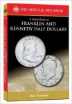 Franklin & Kennedy Half Dollars, Official Red Book Series Price Guide Tomaska