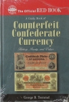 Counterfeit Confederate Currency, Official Red Book Series, George Tremmel, Hard Cover